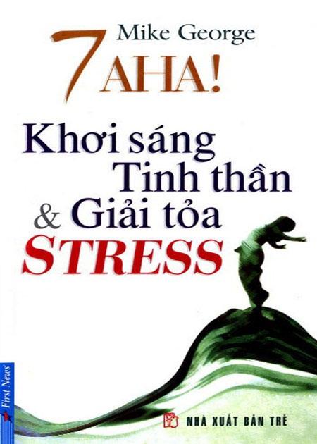 7 ah khơi sáng tinh thần và giải tỏa stress