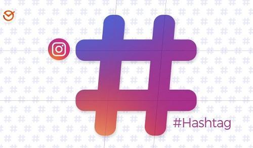 Tuyệt chiêu sử dụng Hashtag trên Instagram